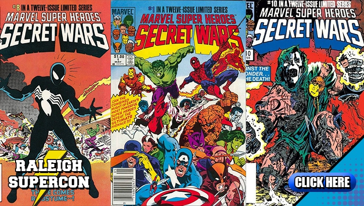 The Secret Wars at Raleigh Supercon
