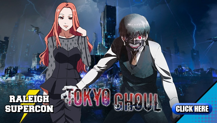 Tokyo Ghoul at Raleigh Supercon